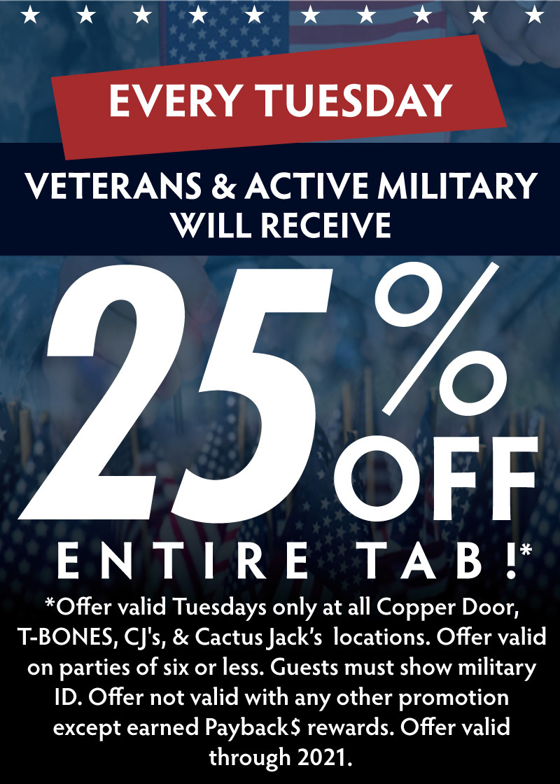 25% OFF for Veterans & Active Military